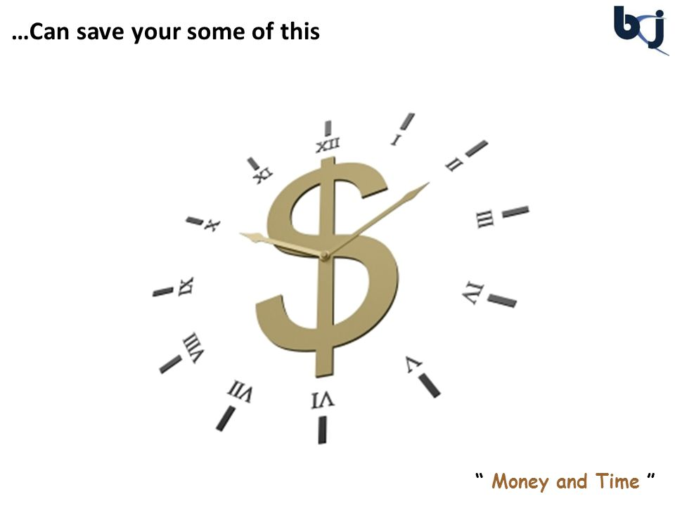 …Can save your some of this Money and Time