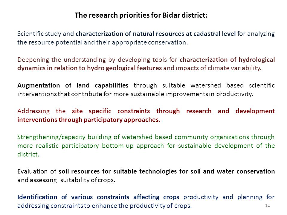 11 The research priorities for Bidar district: Scientific study and characterization of natural resources at cadastral level for analyzing the resourc