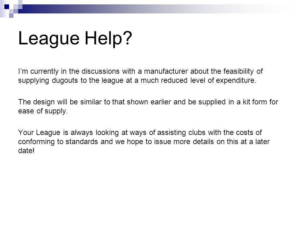 League Help.