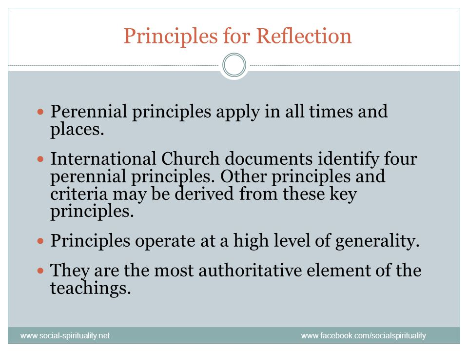 Principles for Reflection Perennial principles apply in all times and places.