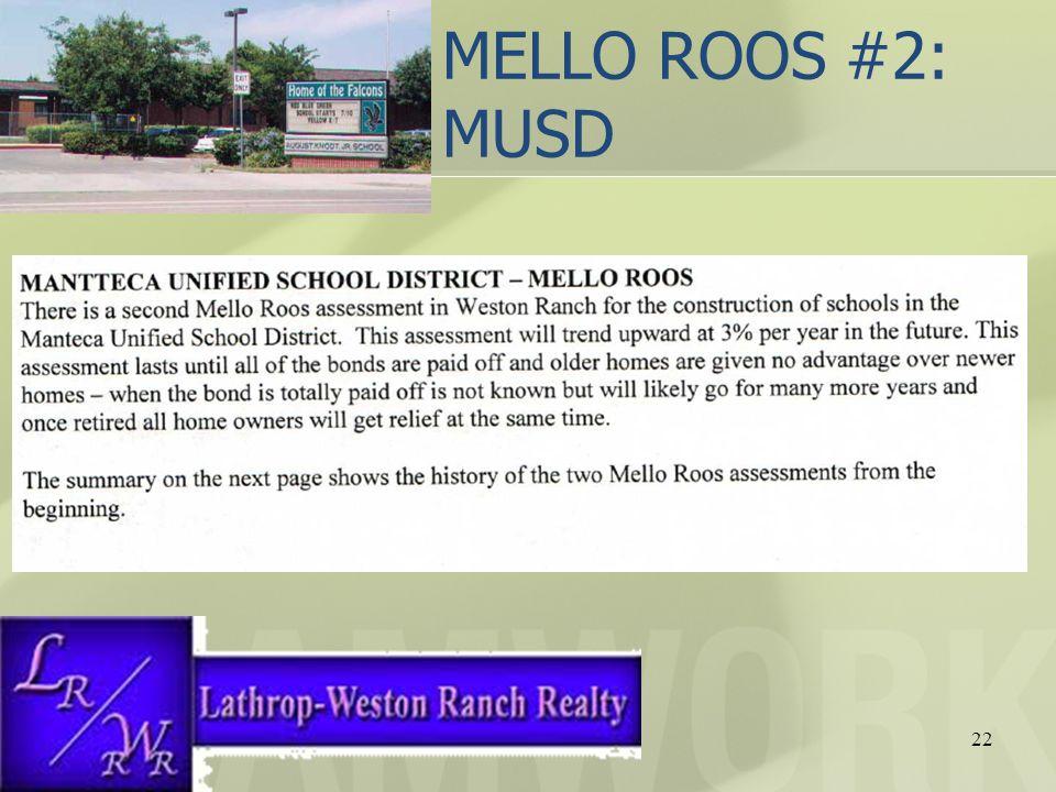 MELLO ROOS #2: MUSD 22
