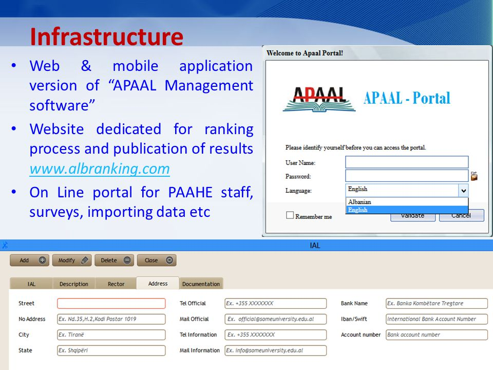 Infrastructure Web & mobile application version of APAAL Management software Website dedicated for ranking process and publication of results www.albr