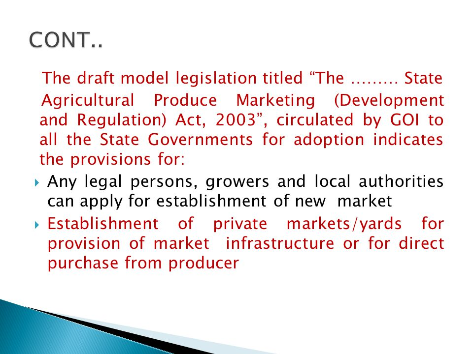 The draft model legislation titled The ……… State Agricultural Produce Marketing (Development and Regulation) Act, 2003, circulated by GOI to all the S