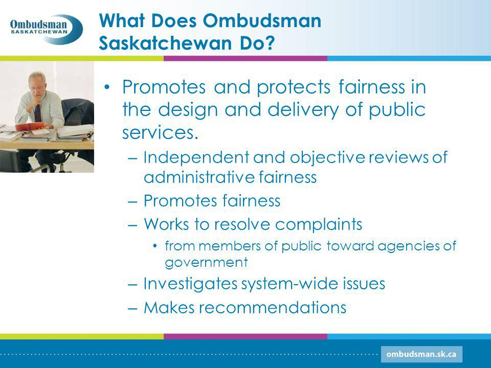 What Does Ombudsman Saskatchewan Do.