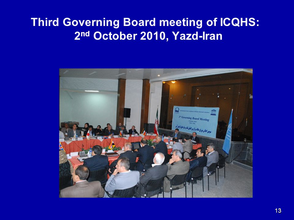 13 Third Governing Board meeting of ICQHS: 2 nd October 2010, Yazd-Iran