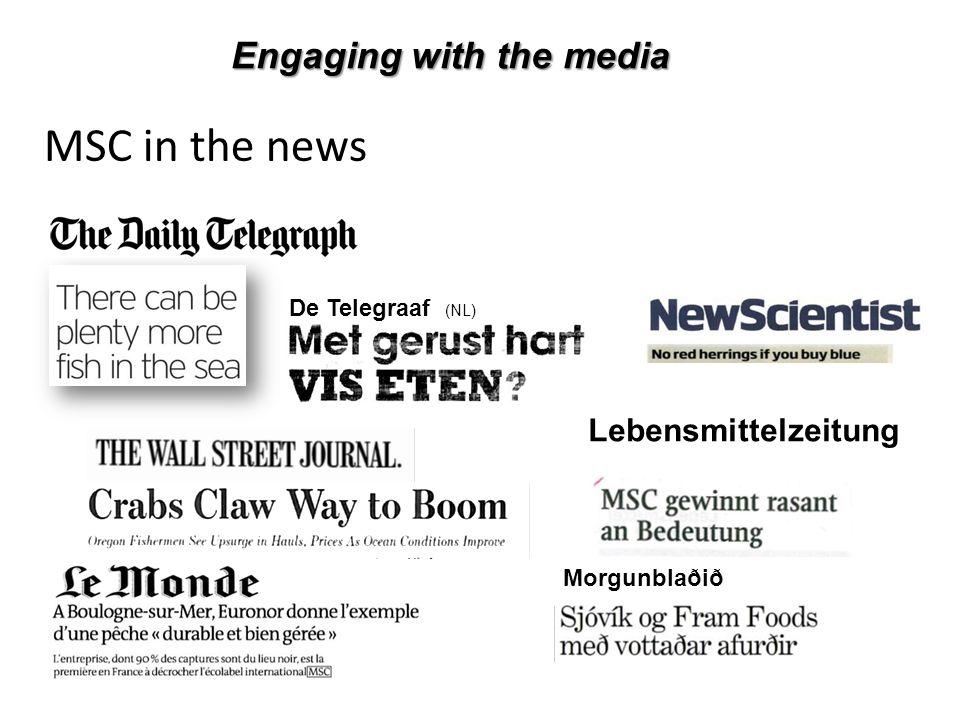 MSC in the news Morgunblaðið Lebensmittelzeitung De Telegraaf (NL) Engaging with the media