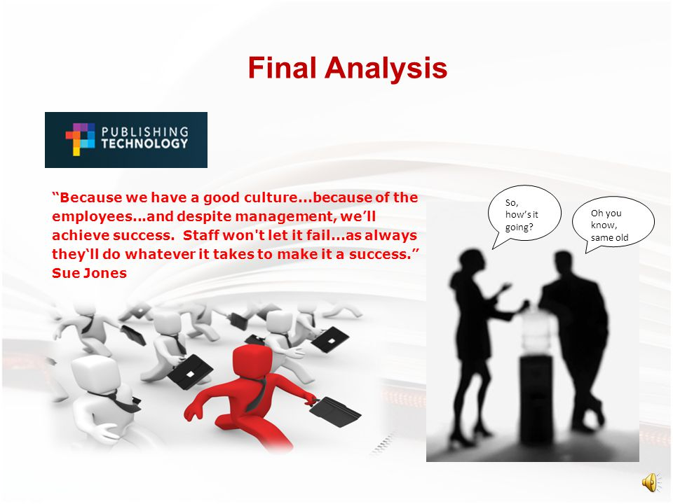 Final Analysis Leaders in change Leaders in innovation