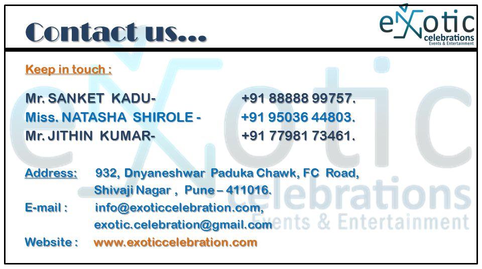 Address: 932, Dnyaneshwar Paduka Chawk, FC Road, Shivaji Nagar, Pune – 411016.