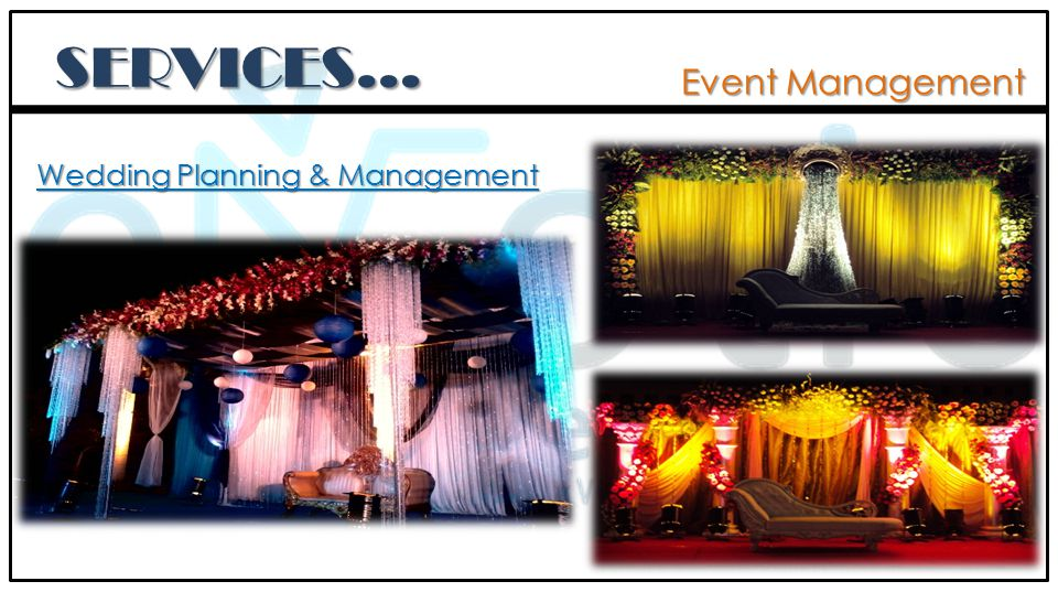 Event Management SERVICES… Wedding Planning & Management