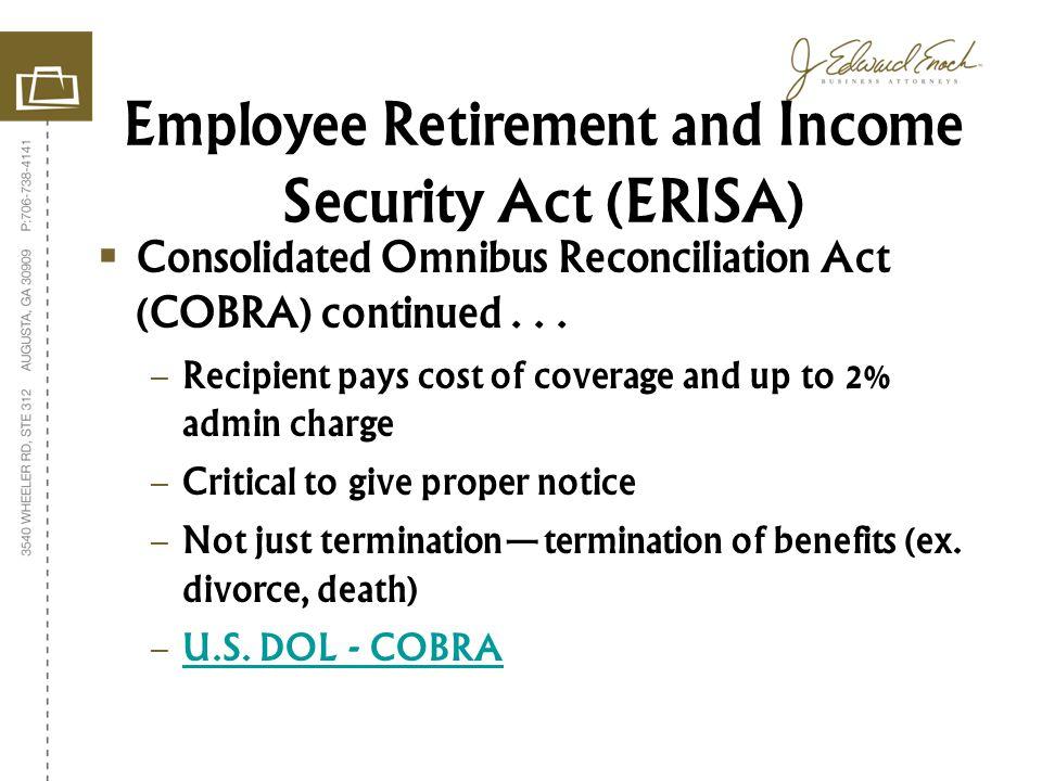 Consolidated Omnibus Reconciliation Act (COBRA) continued...