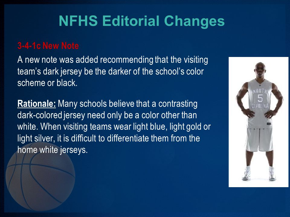 NFHS Editorial Changes 2-2-4 New Note A note was added clarifying the administrative responsibilities of game officials through the completion of required reports.