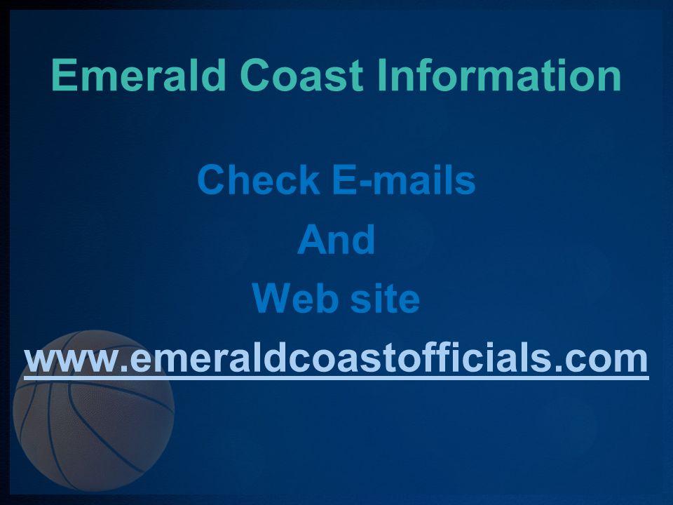 Emerald Coast Information ***** Training ***** TBA