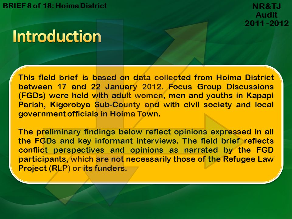 This field brief is based on data collected from Hoima District between 17 and 22 January 2012.