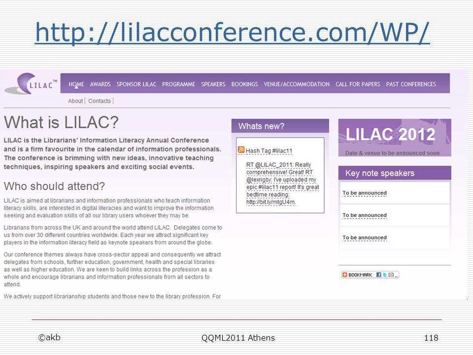 http://lilacconference.com/WP/ ©akb QQML2011 Athens118