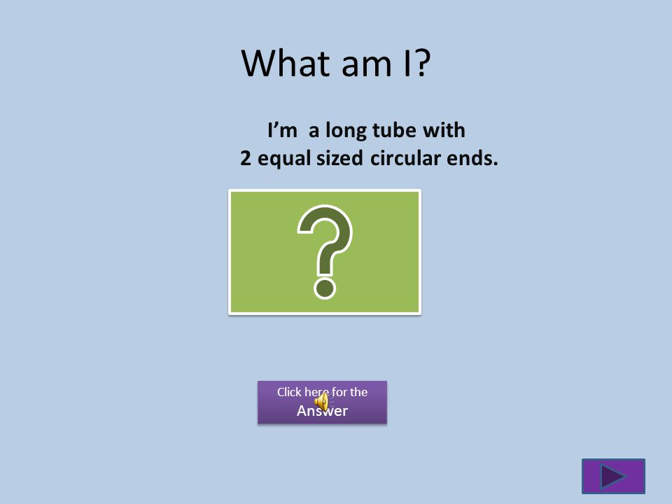 What am I? Im a pyramid like 3-D shape with a circular base. Click here for the Answer