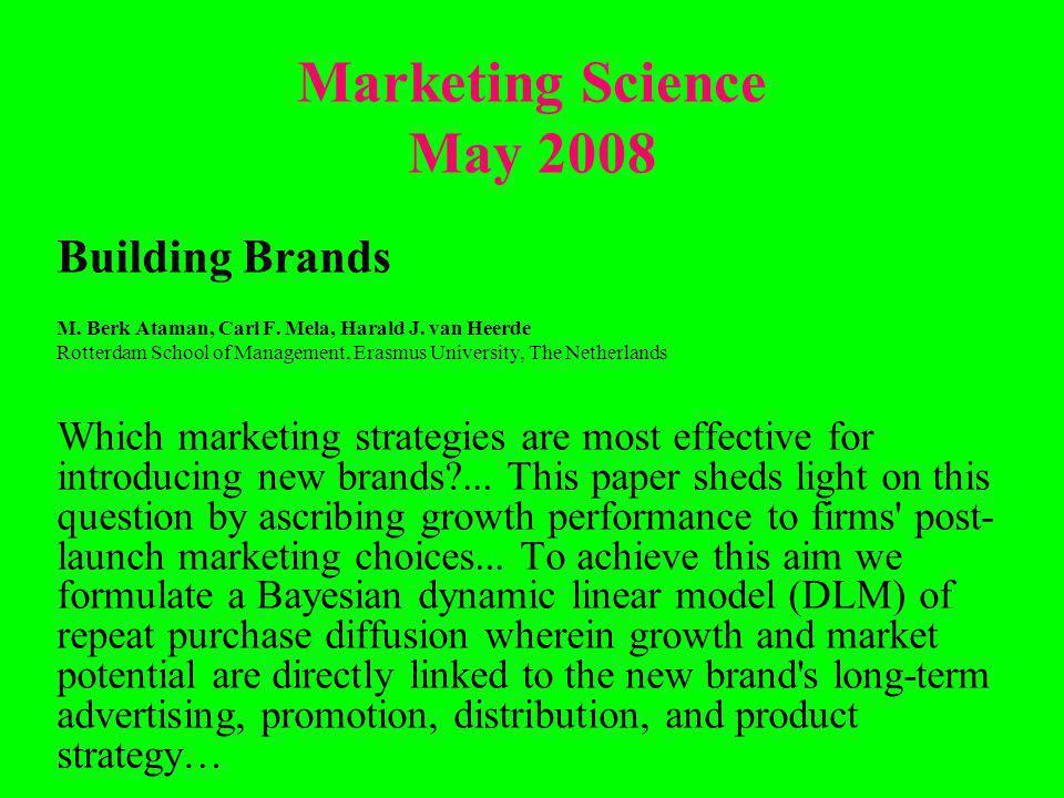 Marketing Science May 2008 Building Brands M. Berk Ataman, Carl F.