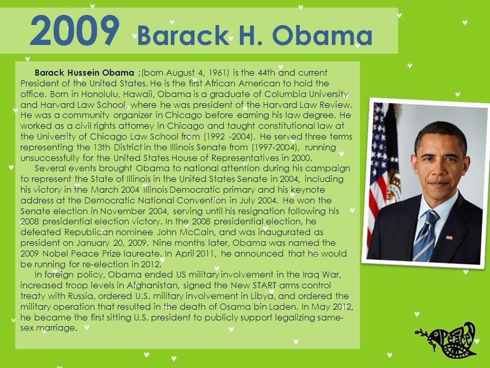 Barack Hussein Obama ;(born August 4, 1961) is the 44th and current President of the United States.