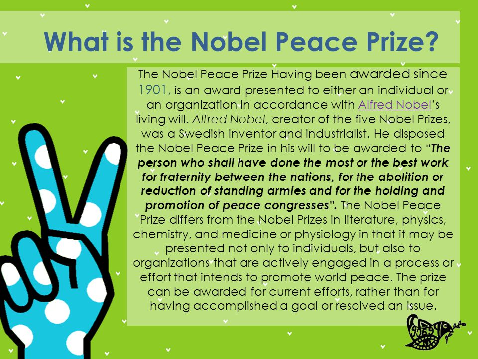 The 109 awarded organizations and individuals over the first one hundred years of the Nobel Peace Prize (1901-2001), and the 4857 nominees, can be distributed geographically and by organization as shown below: Nobel Peace Prizes and nominations in 100 years Nobel Peace Prizes: 20443195126 Nobel Peace Prizes Nominations: International Organisation Western Europe Eastern Europe North America Latin America AsiaAfrica 690 345 964 323 1694 164 677 Back to the menu <<