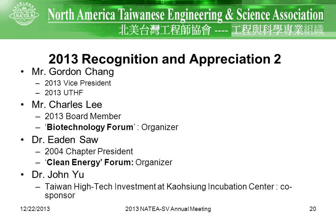 2013 Recognition and Appreciation 2 Mr. Gordon Chang –2013 Vice President –2013 UTHF Mr.