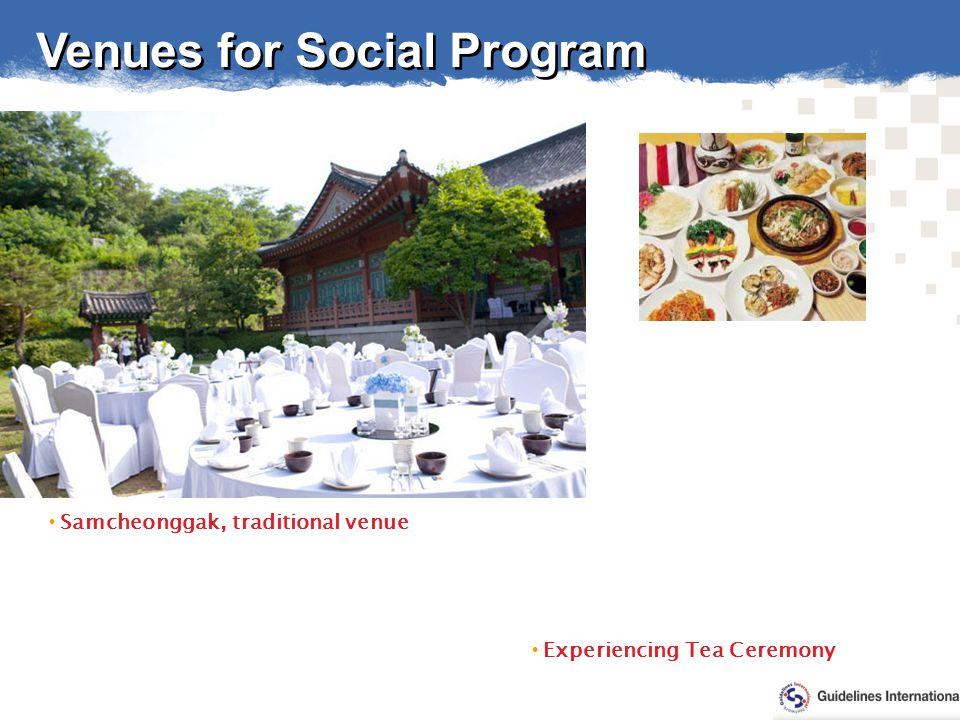 Samcheonggak, traditional venue Experiencing Tea Ceremony Venues for Social Program