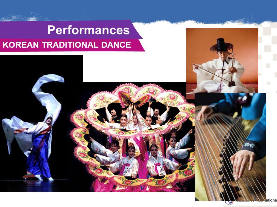 KOREAN TRADITIONAL DANCE. Performances.