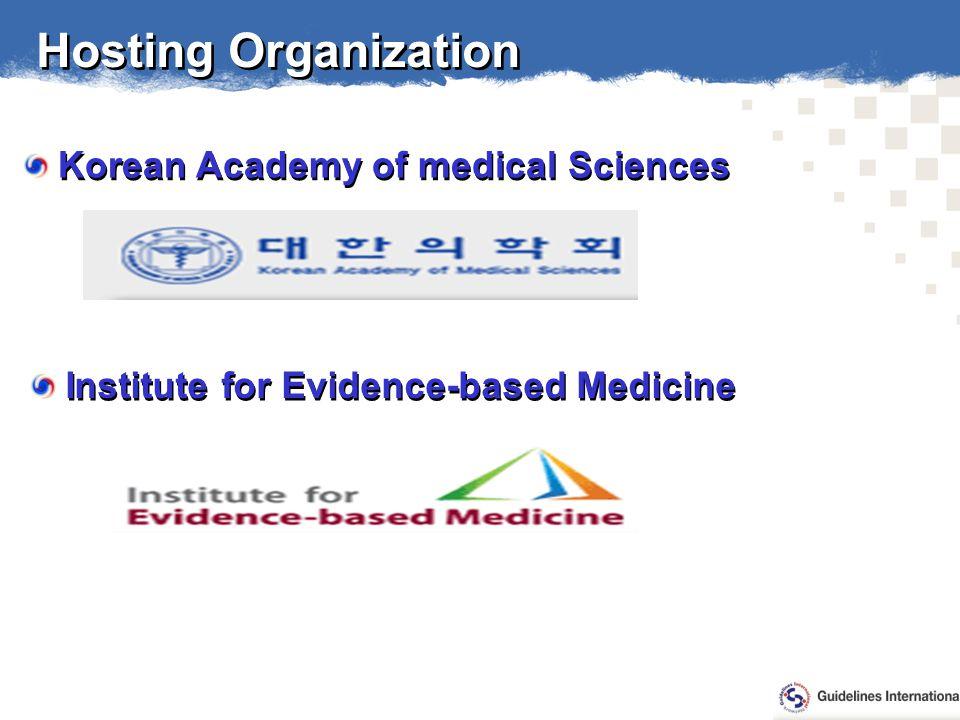 Institute for Evidence-based Medicine Hosting Organization Korean Academy of medical Sciences