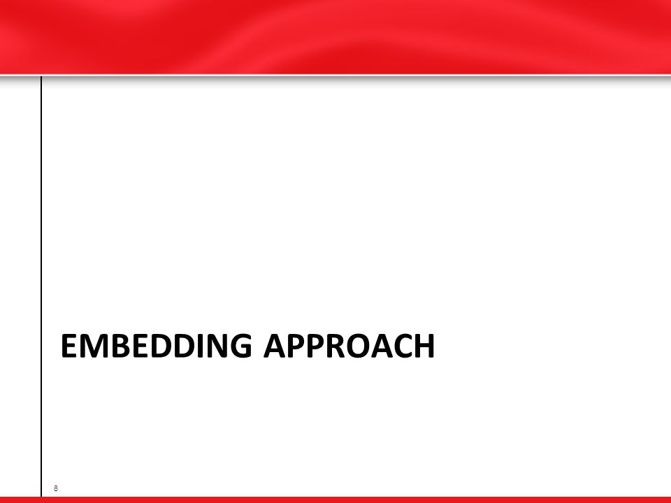 EMBEDDING APPROACH 8