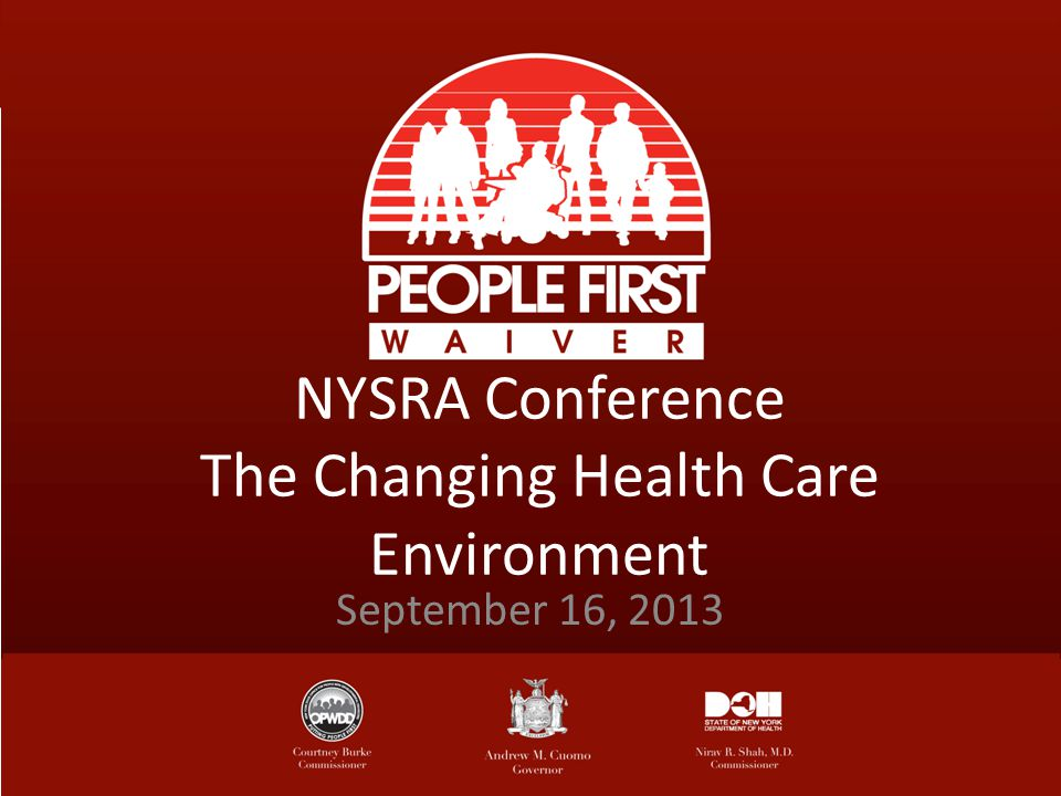 NYSRA Conference The Changing Health Care Environment September 16, 2013