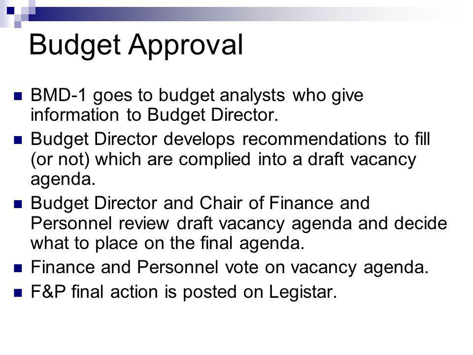 Budget Approval BMD-1 goes to budget analysts who give information to Budget Director.