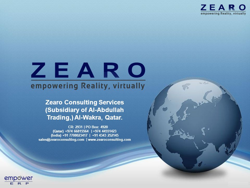 Zearo Consulting Services (Subsidiary of Al-Abdullah Trading,) Al-Wakra, Qatar. CR: 2931 | PO Box: 4920 (Qatar) +974 66815564 | +974 44551423 (India)