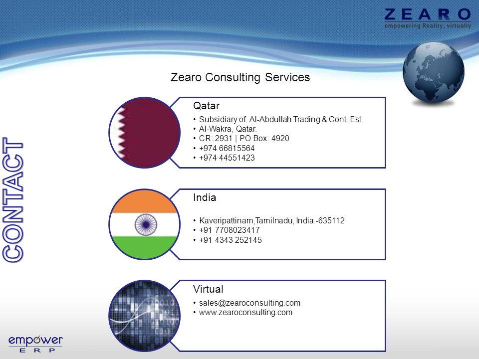 Zearo Consulting Services Qatar Subsidiary of Al-Abdullah Trading & Cont. Est Al-Wakra, Qatar. CR: 2931 | PO Box: 4920 +974 66815564 +974 44551423 Ind