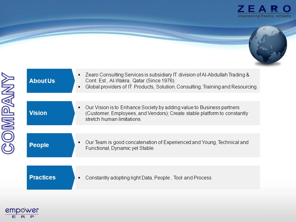 About Us Vision People Zearo Consulting Services is subsidiary IT division of Al-Abdullah Trading & Cont.