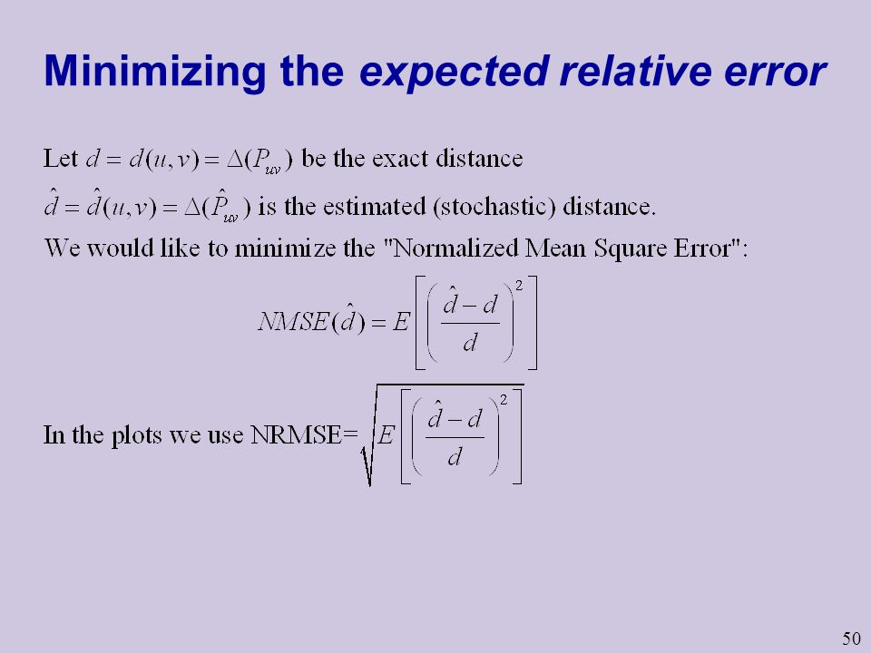 50 Minimizing the expected relative error