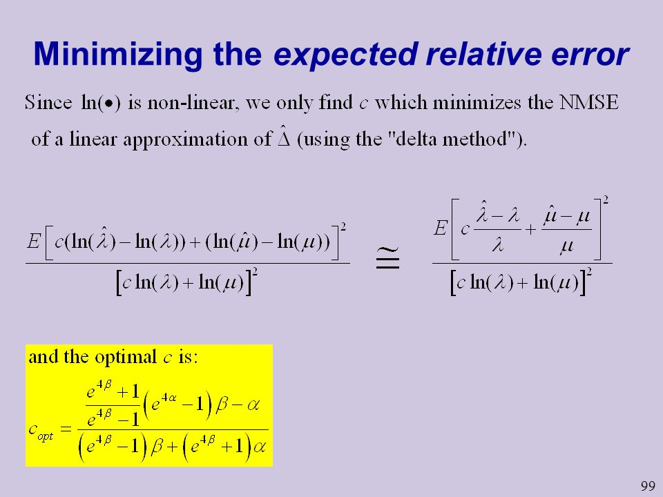 99 Minimizing the expected relative error