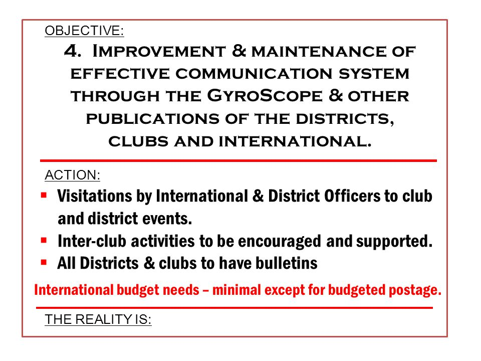 Districts to establish a written plan for club growth PDGs are prime candidates to serve on membership committees 3.