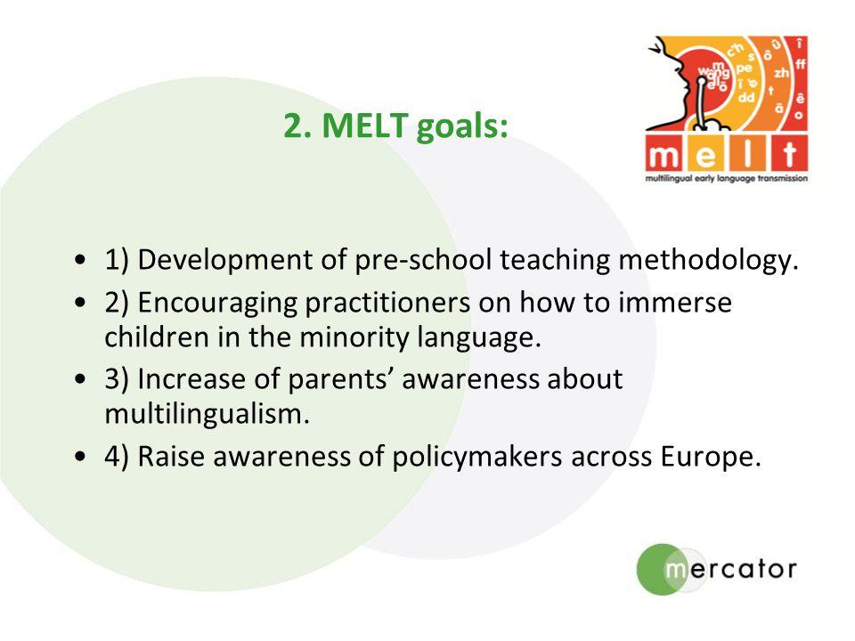 1) Development of pre-school teaching methodology.