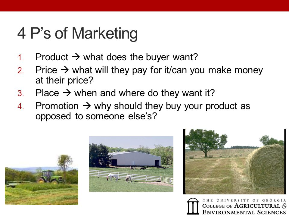 4 Ps of Marketing 1. Product what does the buyer want.