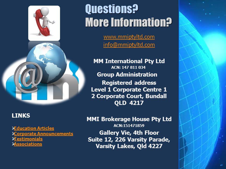 www.mmiptyltd.com info@mmiptyltd.com MM International Pty Ltd ACN: 147 811 034 Group Administration Registered address Level 1 Corporate Centre 1 2 Co