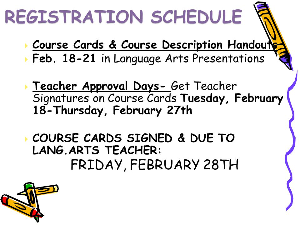 REGISTRATION SCHEDULE Course Cards & Course Description Handouts Feb.