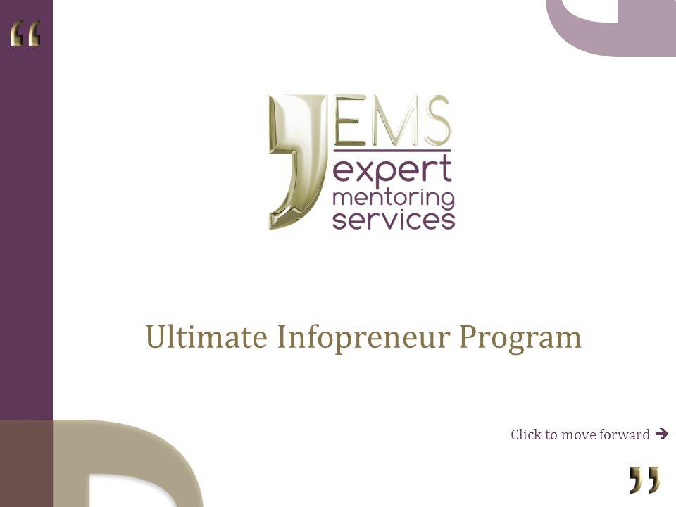 Ultimate Infopreneur Program Click to move forward