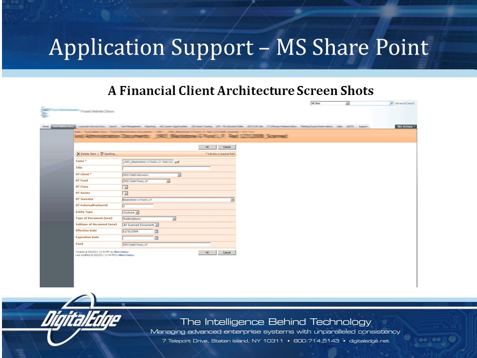 Application Support – MS Share Point A Financial Client Architecture Screen Shots