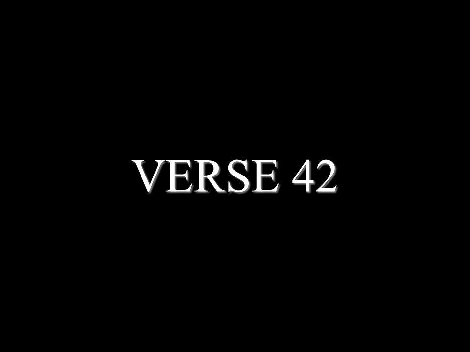 VERSE 42