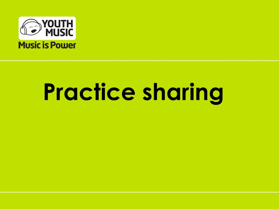 Practice sharing