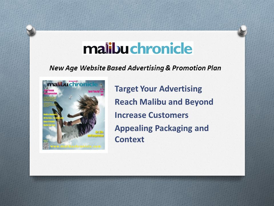 Target Your Advertising Reach Malibu and Beyond Increase Customers Appealing Packaging and Context New Age Website Based Advertising & Promotion Plan