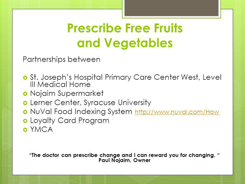 Prescribe Free Fruits and Vegetables Partnerships between St.