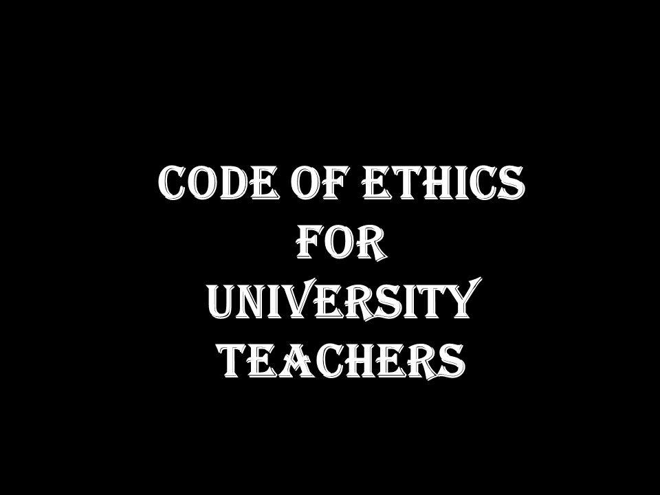 Code of Ethics for University Teachers
