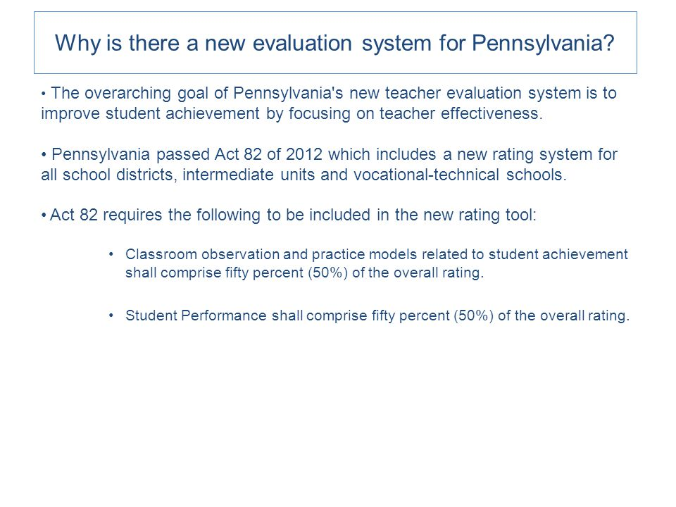 Why is there a new evaluation system for Pennsylvania.