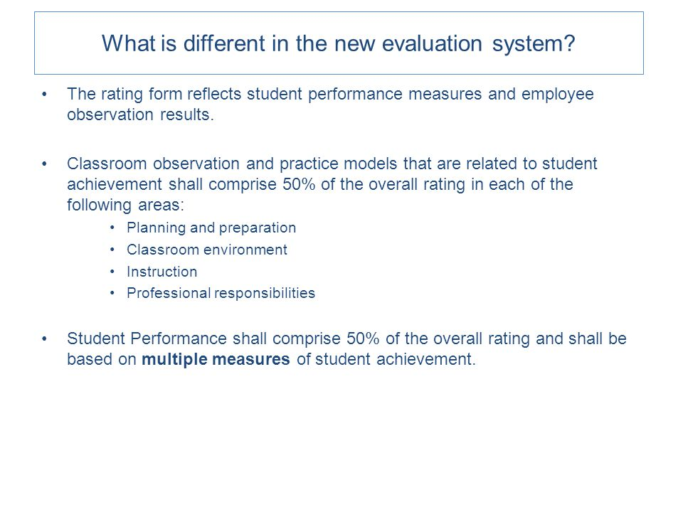 Act 82 of 2012 provides for a new rating system that reflects student performance measures and employee observation results.