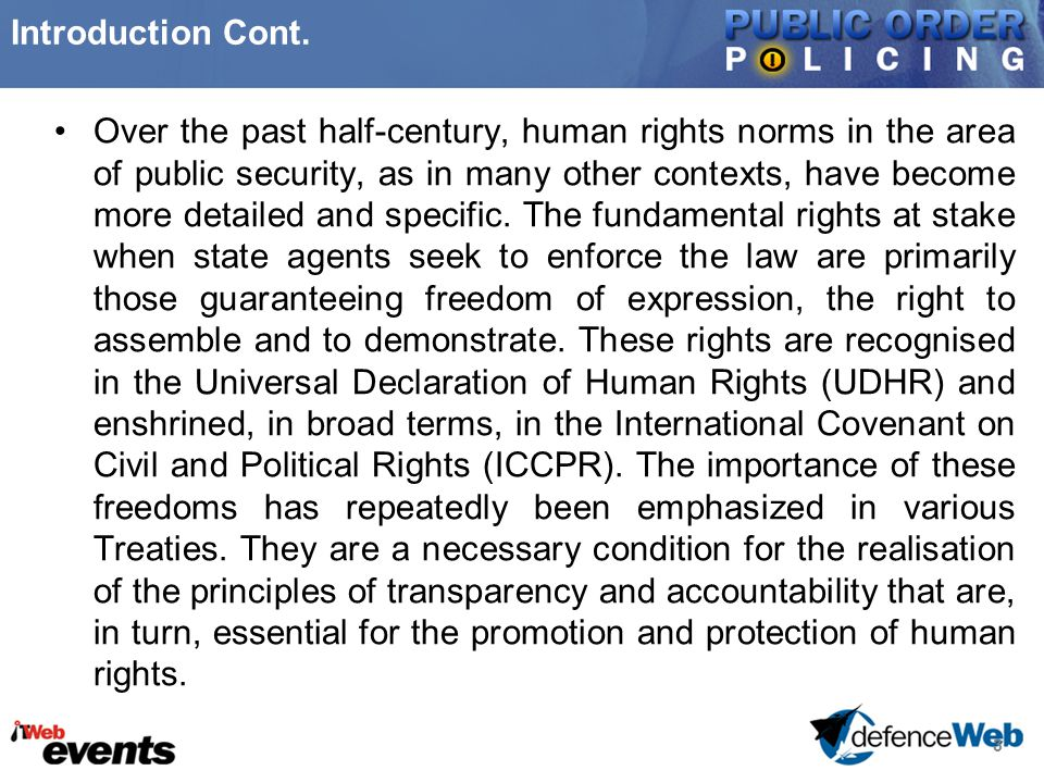 3 Introduction Cont. Over the past half-century, human rights norms in the area of public security, as in many other contexts, have become more detail