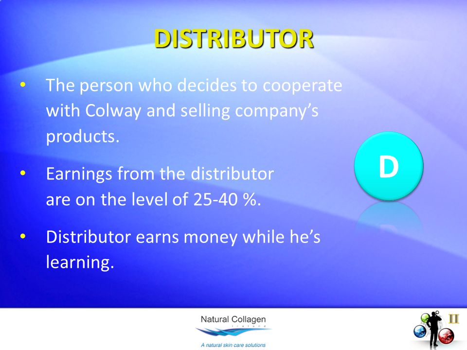 DISTRIBUTOR The person who decides to cooperate with Colway and selling companys products.